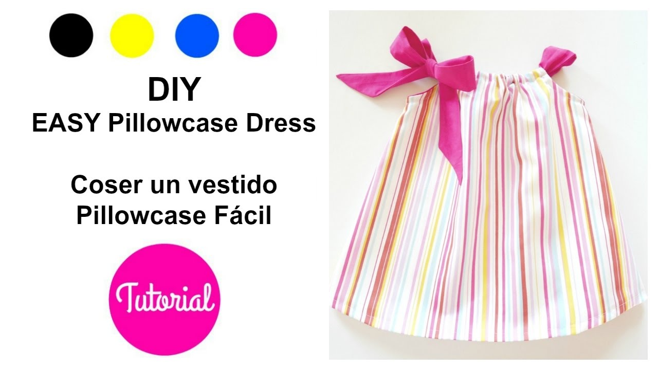 DIY Pillowcase dress girls 1 - 6 yrs EASY MODEL (I)