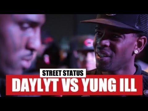 STREET STATUS PRESENTS DAYLYT VS YUNG ILL / FULL BATTLE
