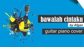 Bawalah Cintaku by Afgan | piano cover