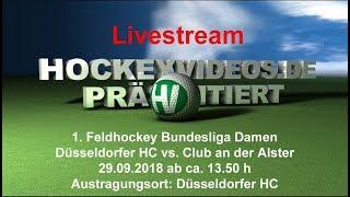 1. Feldhockey-Bundesliga Damen DHC vs. CadA 29.09.2018 Livestream
