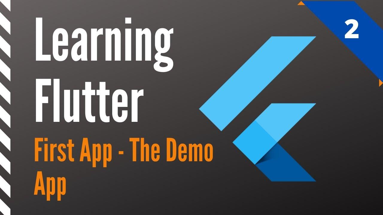 Learning Flutter, Part 2, First App-The Default App