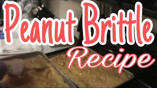 Candy - Peanut Brittle Recipe - Great For The Holidays!