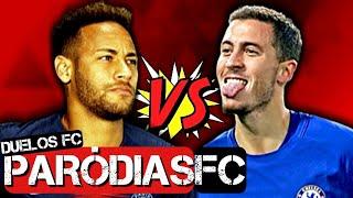 ♫ NEYMAR JR x HAZARD | DUELOS FC #15 | Paródia Oh Nanana - Bonde R300