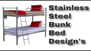 Stainless Steel Bunk Bed Design's