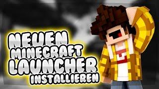 NEUEN Minecraft Launcher INSTALLIEREN