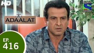 Adaalat - अदालत - Samay Kaal Ki Dhaal - Episode 416 - 26th April 2015