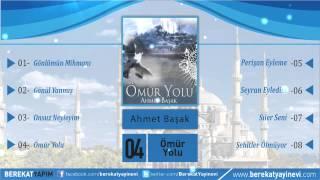 Ahmet Başak - Ömür Yolu
