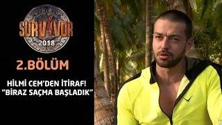 Survivor 2018 | 2. Bölüm | Hilmi Cem'den itiraf!