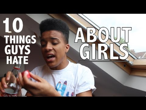10 Things Guys Hate That Girls Do