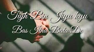 Tu Jo Kahe Duniya Bhuladu Main || WhatsApp Status || 30 Seconds Status lyrics Video Song ||