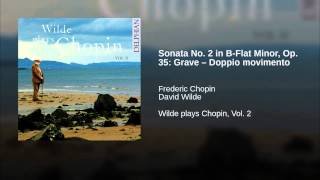 Sonata No. 2 in B-Flat Minor, Op. 35: Grave – Doppio movimento