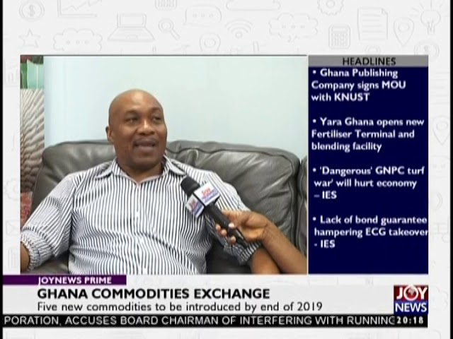 Ghana Commodities Exchange - Joy Business Prime (18-2-19)