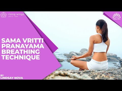How To: Sama Vritti Pranayama Breathing Technique | Yoga with Lindsay Nova