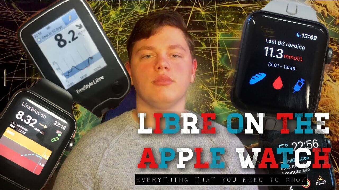 Libre on the Apple Watch Tutorial- Everything that you need to know