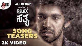 Relax Satya Kannada Song Teasers Prabhu Mundkur Manvita Kamath Naveen Reddy G