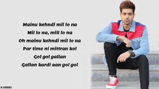 Mill Lo Na (Lyrics) - Guri Ft. Sukhe (Lyrics Video)