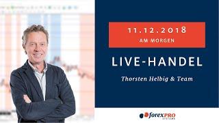11.12.2018  Livehandel mit Thorsten Helbig   forexPRO Systeme und Team