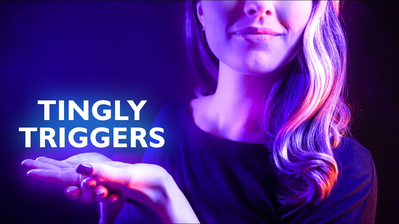 ASMR DISCOVER YOUR FAVORITE TRIGGER, ASMR FOR TINGLE IMMUNITY, TRIGGER FOR SLEEP, RELAXATION,ANXIETY