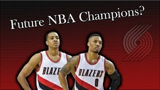 Are the Trail Blazers Future NBA Champions?