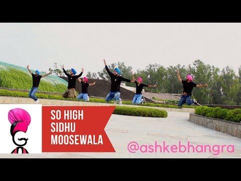 #ghaintbhangra    SO HIGH    SIDHU MOOSE WALA    BYG BYRD    BHANGRA VERSION    @ashkebhangra
