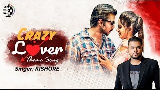 Crazy Lover Title Track Kishore Mp3 Song Download
