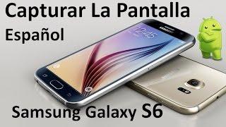 Samsung Galaxy S6 Cómo Capturar La Pantalla Screenshot Lollipop