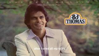 Watch Bj Thomas You Gave Me Love video
