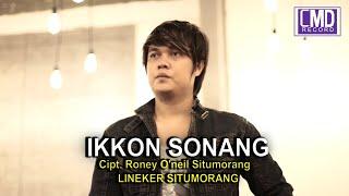 LINEKER SITUMORANG - IKKON SONANG [Official Music Video CMD RECORD]