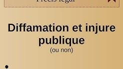 Diffamation et injure publique (ou non)