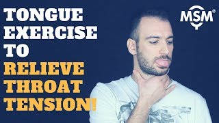 Vocal Lesson: Tongue Exercise To Relieve Throat Tension