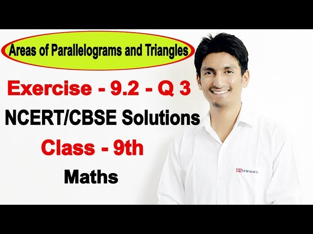 Chapter 9 Exercise 9.2 Q 3 - Areas of Parallelograms and Triangles Class 9 Maths - NCERT Solutions