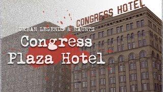 6 Congress Plaza Hotel Haunts | CHICAGO