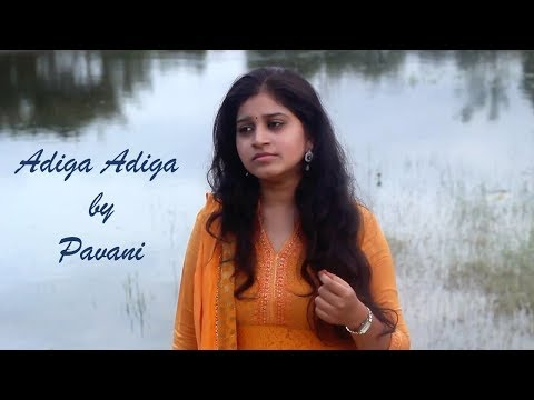 Adiga Adiga || Simple Cover by Pavani Vasa || Music John Martin || Ninnu Kori Movie Song