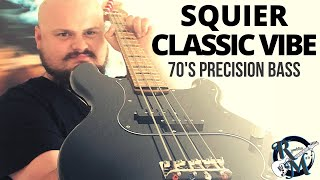 Squier Classic Vibe 70's Precision Bass Review