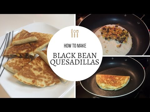 Black Bean Quesadillas | NO MEAT | Healthy Eating