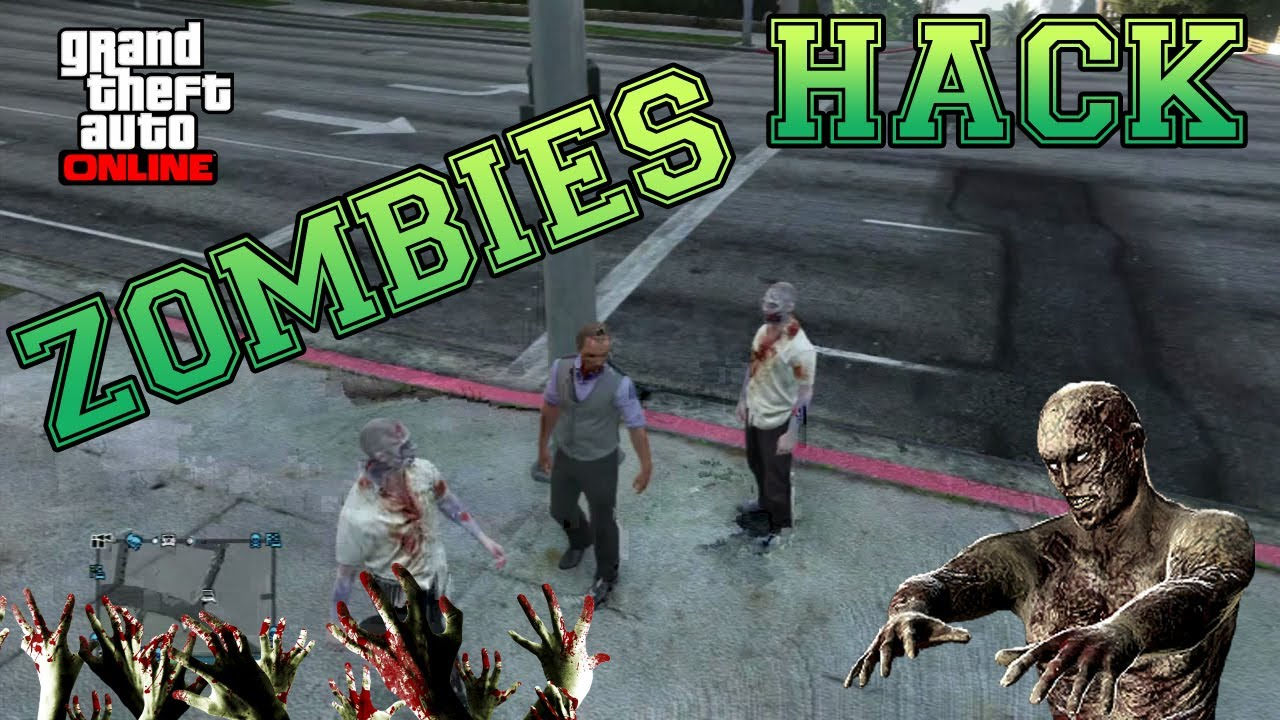 HACK ZOMBIES - GTA 5 online MOD