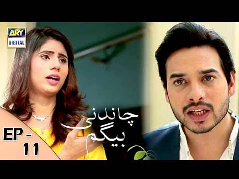 Chandni Begum - Episode 11 - 16th October 2017 - ARY Digital Drama