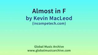Gambar cover Almost in F by Kevin MacLeod 1 HOUR