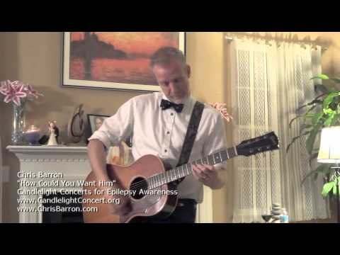 Chris Barron - How Could You Want Him at Candlelight Concerts for Epilepsy Awareness mp3