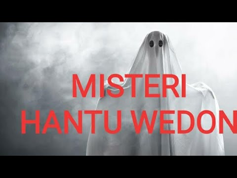 Download MISTERI HANTU WEDON 👻