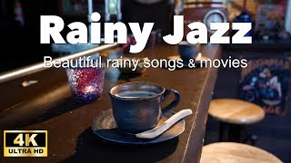【4K】Rainy Jazz & BossaNova【For Work / Study】relaxing BGM, Instrumental Music, Heartful Cafe BGM