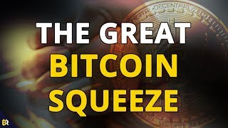 The Great Bitcoin Squeeze - Are We Looking For a Spring to The Upside?