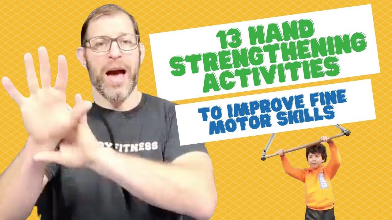 13 SIMPLE HAND STRENGTHENING ACTIVITIES TO IMPROVE FINE MOTOR SKILLS FOR KIDS. Part 1.