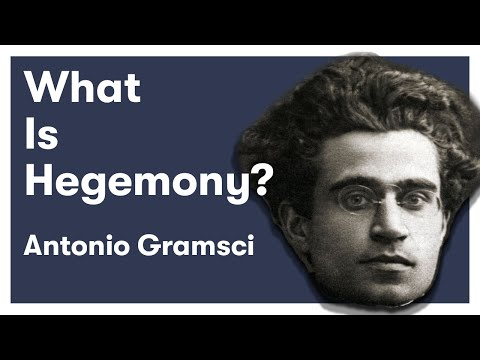 Antonio Gramsci - Ideology & Hegemony