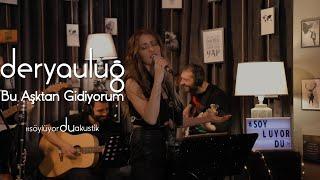 Derya Uluğ - Bu Aşktan Gidiyorum (Onur Mete Cover) | Akustik Resimi