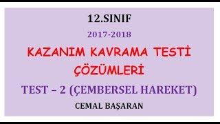 Test 2   12.Sınıf Meb Kazanım Kavrama Çembersel Hareket 2 (YKS) (2017-2018)