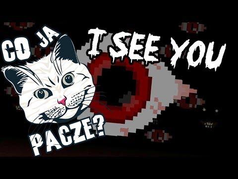 Co ja pacze!? - I see you (horrorek)