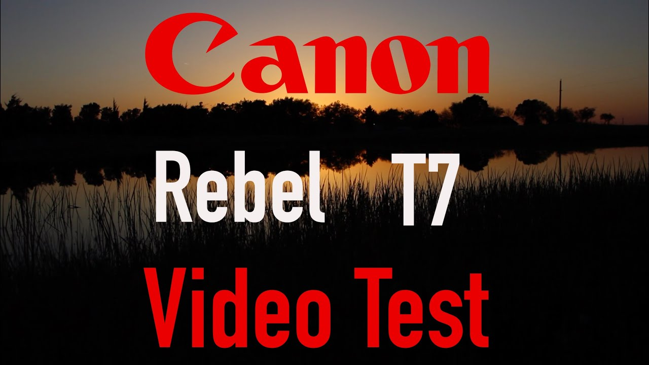 Canon T7 (1500D) Video Test