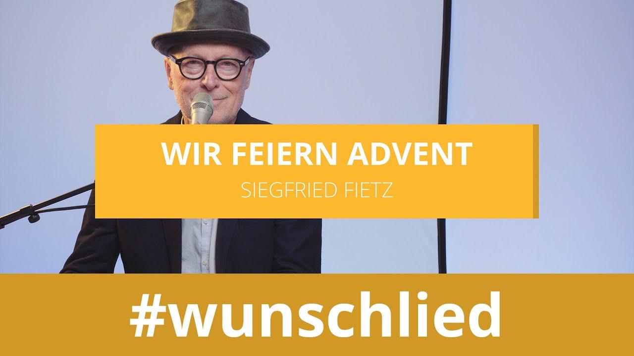 Siegfried Fietz singt 'Siegfried Fietz singt 'Wir feiern Advent' #wunschlied