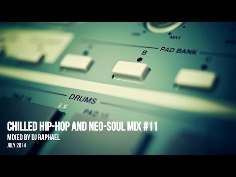 CHILLED HIP HOP AND NEO SOUL MIX #11